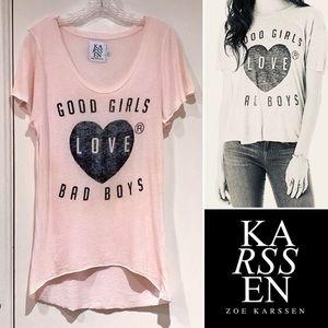 Zoe Karssen Good Girls Love Bad Boys Tee